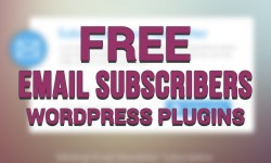 Free 6 Email Subscribers WordPress Plugins To Get More Traffic