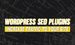 Increase Traffic to Your Site With 10 WordPress SEO Plugins