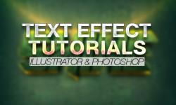 30+ Best Text Effect Illustrator & Photoshop Tutorials