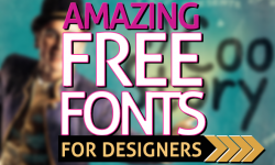 25 Amazing Free Fonts for Designers