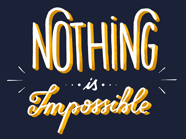 08 Nothing is Impossible